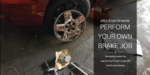 How to Save $100 or More on your Brake Job