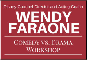Comedy Vs. Drama Workshop – with Wendy Faraone