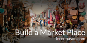 Building a Market Place on WordPress or a Hosted Platform